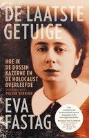 De laatste getuige - Pieter Serrien, Eva Fastag