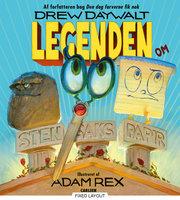 Legenden om Sten, Saks, Papir - Drew Daywalt