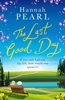 The Last Good Day - Hannah Pearl
