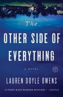 The Other Side of Everything: A Novel - Lauren Doyle Owens