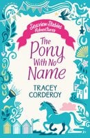 The Pony With No Name - Tracey Corderoy