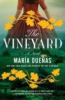The Vineyard - María Dueñas