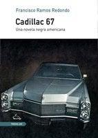 Cadillac 67 - Francisco Ramos Redondo