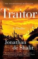 Traitor: A Thriller - Jonathan de Shalit