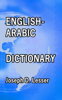 English / Arabic Dictionary - Joseph D. Lesser