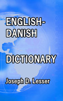 English / Danish Dictionary - Joseph D. Lesser