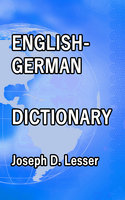 English / German Dictionary - Joseph D. Lesser