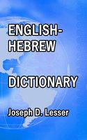 English / Hebrew Dictionary - Joseph D. Lesser