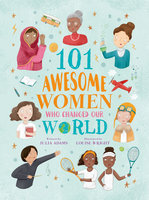 101 Awesome Women Who Changed Our World - Julia Adams