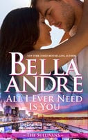 All I Ever Need Is You - Bella Andre