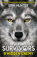 Survivors Book 2: A Hidden Enemy - Erin Hunter