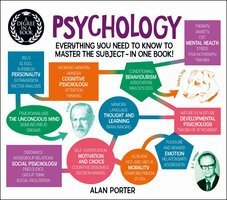 Degree in a Book: Psychology – Everything You Need to Know to Master the Subject ... In One Book! - Alan Porter