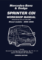Mercedes Benz & Dodge Sprinter CDI 2000–2006 Owners Workshop Manual - Various authors