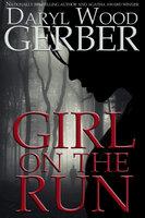 Girl on the Run - Daryl Gerber