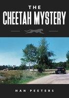 The Cheetah mystery - Han Peeters