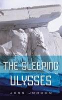 The sleeping Ulysses