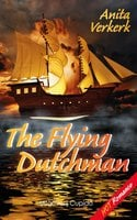 The Flying Dutchman - Anita Verkerk