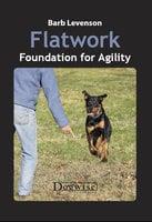 Flatwork: Foundation for Agility - Barb Levenson