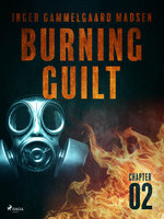 Burning Guilt - Chapter 2 - Inger Gammelgaard Madsen