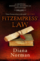 Fitzempress' Law: A gripping medieval historical adventure - Diana Norman