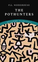 The Pothunters - P.G. Wodehouse