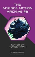 The Science Fiction Archive #6 - Ben Bova,Poul Anderson,Murray Leinster,Frank Herbert,Harry Harrison,H. Beam Piper