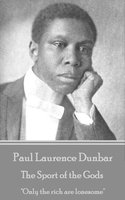 The Sport of the Gods - Paul Laurence Dunbar