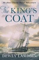 The King's Coat - Dewey Lambdin
