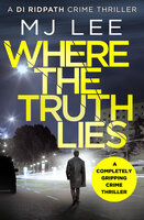 Where The Truth Lies - M.J. Lee