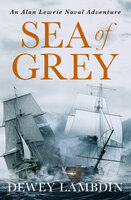 Sea of Grey - Dewey Lambdin