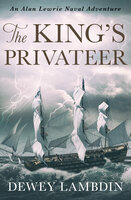 The King's Privateer - Dewey Lambdin
