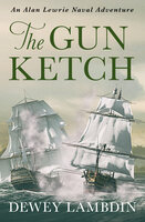 The Gun Ketch - Dewey Lambdin