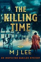 The Killing Time - M.J. Lee