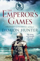 The Emperor's Games - Damion Hunter