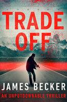 Trade-Off - James Becker