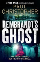 Rembrandt's Ghost - Paul Christopher