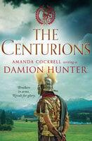 The Centurions - Damion Hunter
