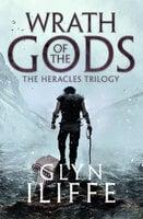 Wrath of the Gods - Glyn Iliffe