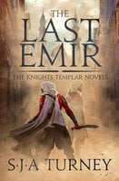 The Last Emir - S.J.A. Turney