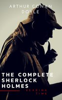 Sherlock Holmes: The Complete Collection (Illustrated) - Arthur Conan Doyle, Reading Time