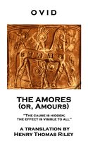 The Amores, or Amours - Ovid