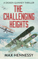 The Challenging Heights - Max Hennessy