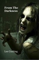 From the Darkness - Lee Cushing