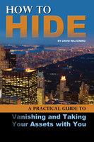How to Hide - David Wilkening