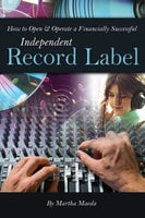 How to Open & Operate a Financially Successful Independent Record Label - Martha Maeda