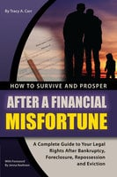 How to Survive and Prosper After a Financial Misfortune - Tracy Carr