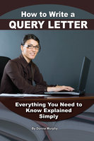 How to Write a Query Letter - Donna Murphy