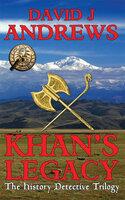 Khan's Legacy - David J. Andrews