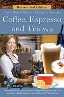 How to Open a Financially Successful Coffee, Espresso & Tea Shop - Douglas Brown, Elizabeth Godsmark