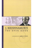 Mary Lutyens - 3. Krishnamurti. The Open Door - J. Krishnamurti, Mary Lutyens